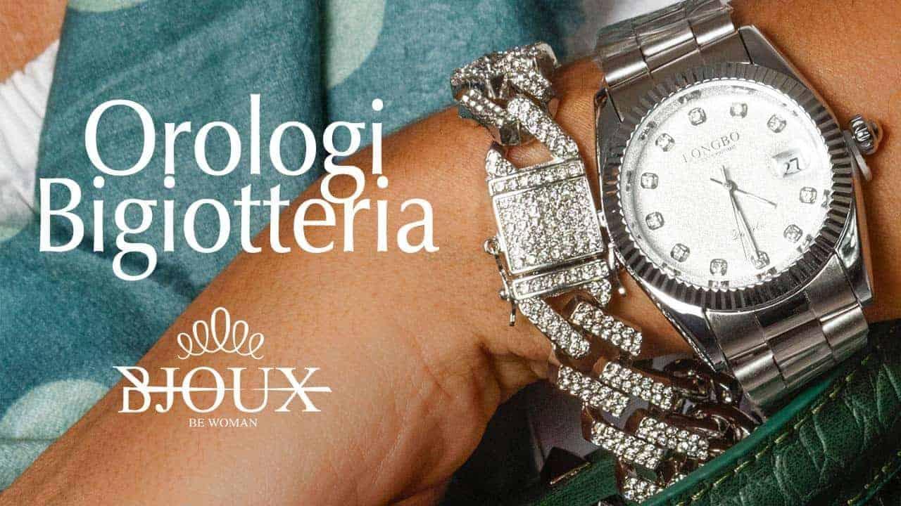 orologi bigiotteria
