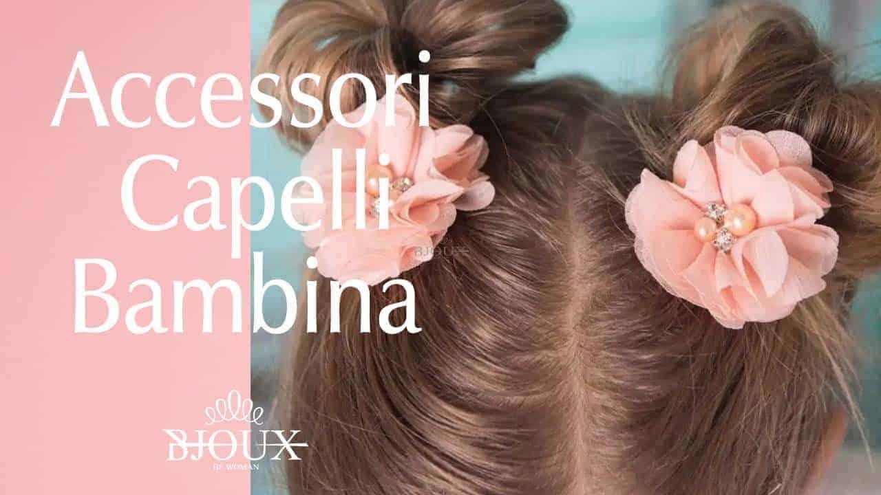 accessori capelli bambina